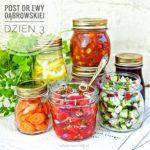 Post dr Ewy Dąbrowskiej - dzień 3